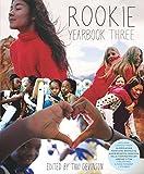 Rookie Yearbook Three - Tavi Gevinson