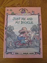 Just Me and My Bicycle (Mercer Mayer