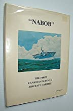 NABOB - THE FIRST CANADIAN - MANNED AIRCRAFT CARRIER