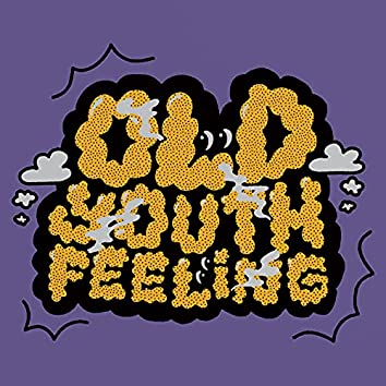 Old Youth Feeling