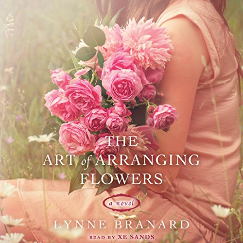 The Art of Arranging Flowers audiobook cover art