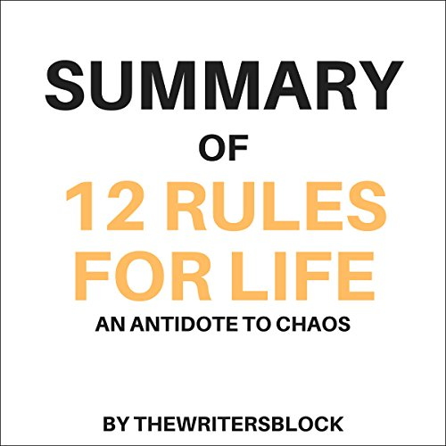 Summary: 12 Rules for Life: An Antidote to Chaos audiobook cover art
