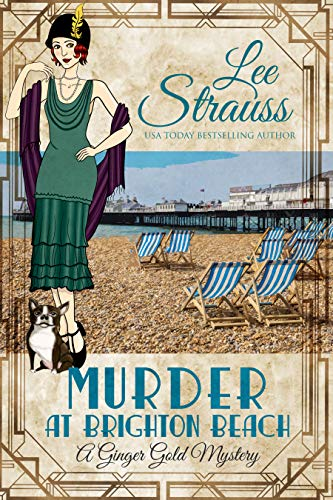 Murder at Brighton Beach: a 1920s cozy historical mystery (A Ginger Gold Mystery Book 13) by [Lee Strauss]