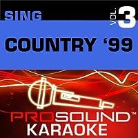 Sing Country '99 Vol. 3 [KARAOKE]