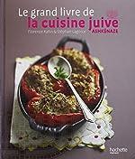 Le grand livre de la cuisine juive ashkénaze de Florence Kahn