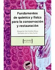 Fundamentos de química y física para la conservación y restauración: 2 (Patrimonio cultural)