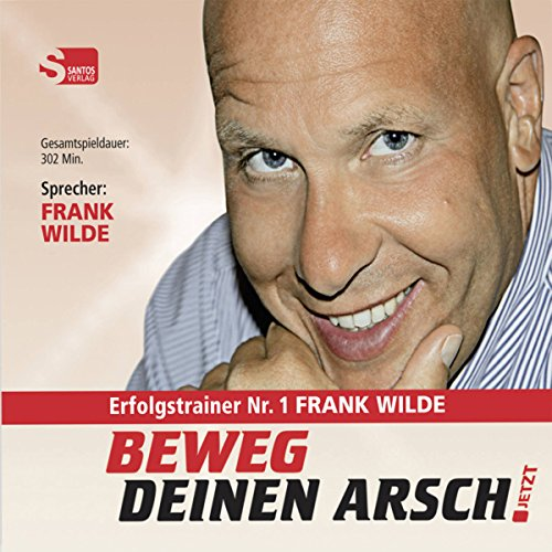 Beweg Deinen Arsch JETZT audiobook cover art