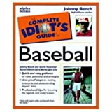Complete Idiot's Guide to Baseball (The Complete Idiot's Guide)