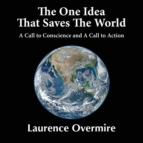 The One Idea That Saves the World audiobook cover art