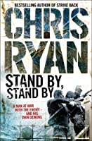 STAND BY, STAND BY' by Chris Ryan(1905-06-30)