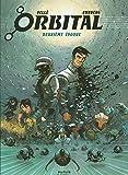 Orbital, L'intégrale Tome 2 - Tomes 5 à 8 : Justice ; Résistance ; Implosion ; Contacts