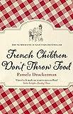 FRENCH CHILDREN DON'T THROW (B)