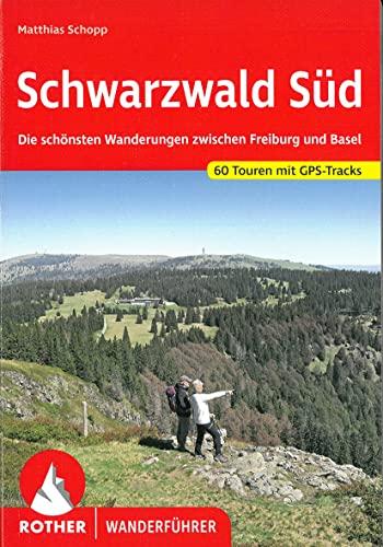 Schwarzwald Süd: Die schönsten Wanderungen...