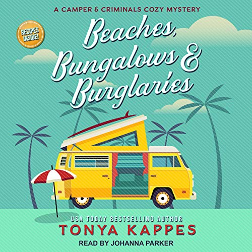 Beaches, Bungalows & Burglaries: Camper and Criminals Cozy Mystery Series, Book 1