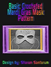 Basic Mardi Gras Mask Crochet Pattern