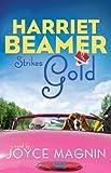 Harriet Beamer Strikes Gold (Harriet Beamer Series Book 2) (English Edition)