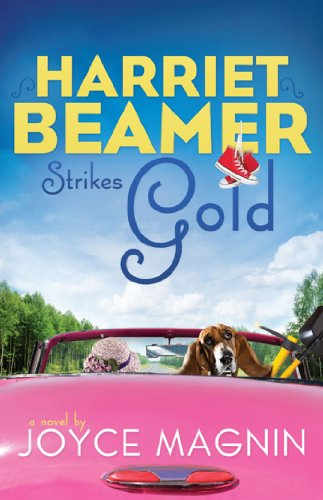 Harriet Beamer Strikes Gold (Harriet Beamer Series Book 2) (English Edition)
