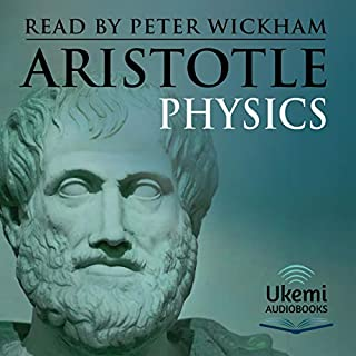 Physics                   By:                                                                                                                                 Aristotle                               Narrated by:                                                                                                                                 Peter Wickham                      Length: 9 hrs and 54 mins     Not rated yet     Overall 0.0