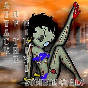 Attack of the Bikini Zombie Girls
