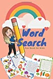 Word Search Fun Book for Kids: First Kids Word Search Puzzle Book ages 4-6 & 6-8. Word for Word Wonder Words Activity for Children.