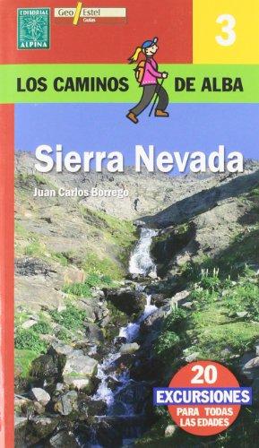 Sierra Nevara, los caminos de Alba. Editorial Alpina.
