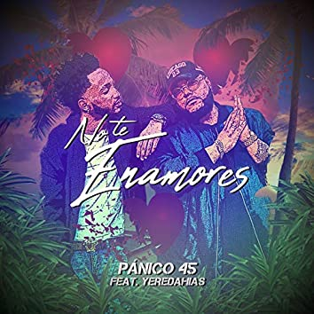 No Te Enamores (feat. Yeredahias)
