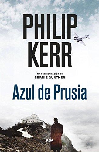 Azul de Prusia (Bernie Gunther nº 12)