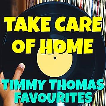 Take Care Of Home Timmy Thomas Favourites