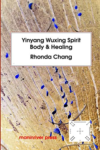 Yinyang Wuxing, Spirit, Body and Healing