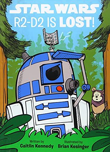 Star Wars R2-D2 is LOST! (A Droid Tales Book)