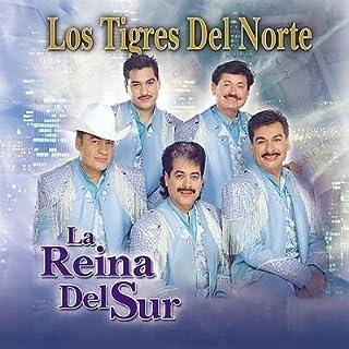 Reina Del Sur by Tigres Del Norte (2002-11-12)