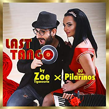 Last Tango (Tasos Pilarinos Remixes)