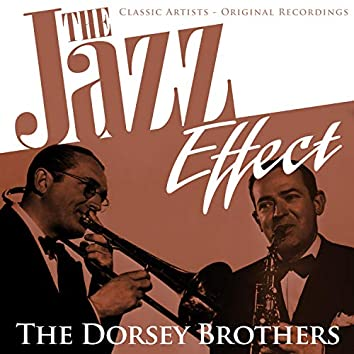 The Jazz Effect - The Dorsey Brothers