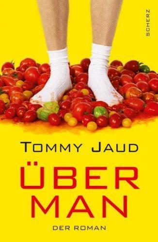 Überman: Der Roman von Tommy Jaud Ausgabe 1 (2012)