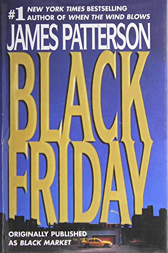 Black Friday - (Originally published as Black Market)