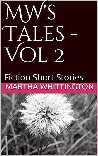 MW's Tales - Vol 2: Fiction Short Stories (English Edition)