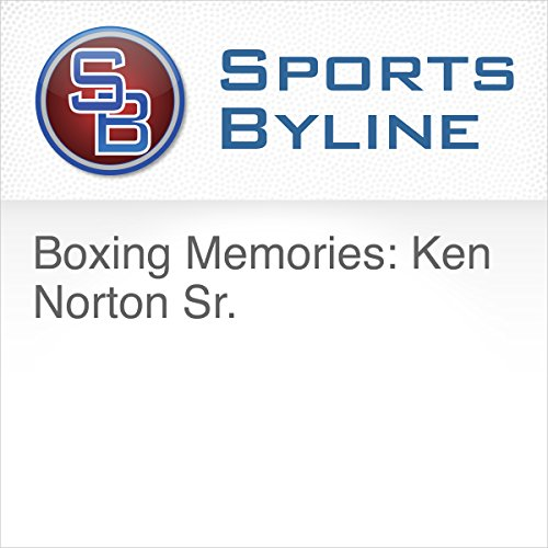 Boxing Memories: Ken Norton Sr.  audiobook cover art