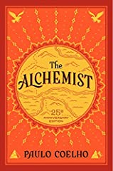 Note: Item has rough Cut edges(Edges are cut improperly intentionally by the manufacturer) A special 25th anniversary edition of the extraordinary international bestseller, including a new Foreword by Paulo Coelho. Combining magic, mysticism, wisdom ...