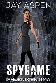 Spygame (The Phoenix Enigma Book 5) by [Jay Aspen]