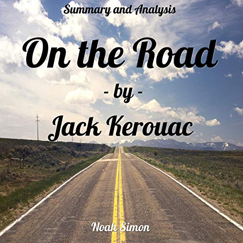 『Summary and Analysis: On the Road by Jack Kerouac』のカバーアート