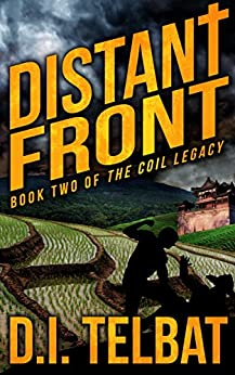 [D.I. Telbat]のDISTANT FRONT (The COIL Legacy Book 2) (English Edition)
