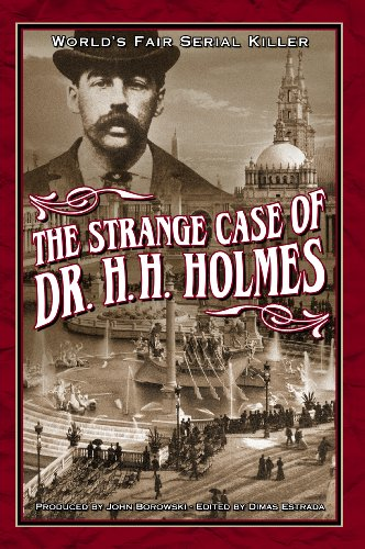 The Strange Case of Dr. H.H. Holmes (English Edition)