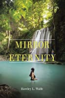 Mirror of Eternity