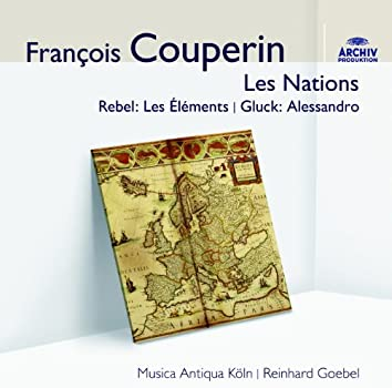 Couperin Les Nations; Rebel; Gluck