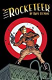 Rocketeer: The Complete Adventures (The Rocketeer)