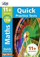 Letts 11+ Success - 11+ Maths Quick Practice Tests: For the Cem Tests: Age 10-11