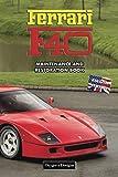 FERRARI F40: MAINTENANCE AND RESTORATION BOOK (English editions)