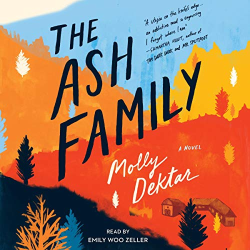 The Ash Family Audiobook By Molly Dektar cover art