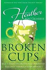Broken Cups Paperback