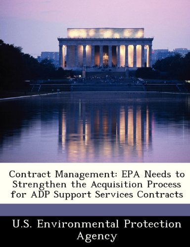Contract Management: EPA Needs to Strengthen the Acquisition Process for Adp Support Services Contracts